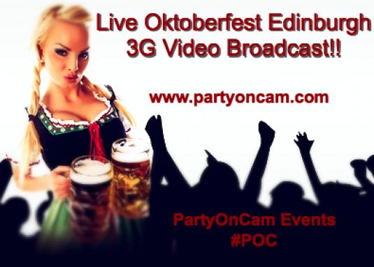 Oktoberfest Edinburgh Live 3G Video Broadcast 10/10/2013